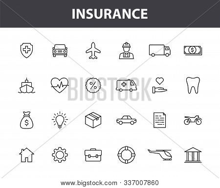 Set Of 24 Insurance Web Icons In Line Style. Business, Health, Policy, Tornado, Flood, Help. Vector
