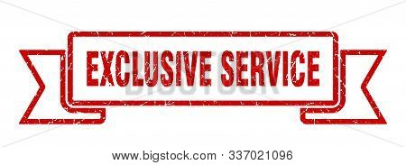 Exclusive Service Grunge Ribbon. Exclusive Service Sign. Exclusive Service Banner