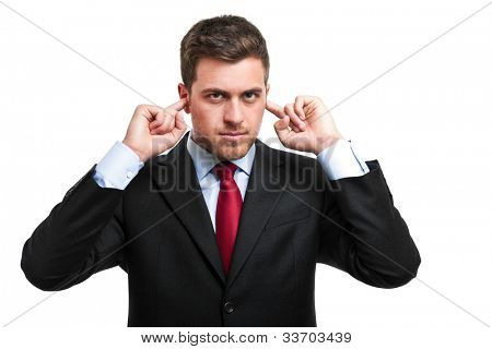 Businessman turning a deaf ear