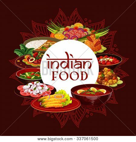 Indian Cuisine, Traditional India Food Meals And National Dishes. Vector Indian Breakfast And Dinner