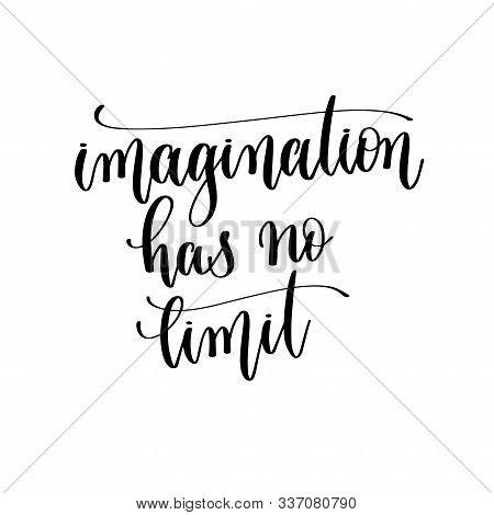 Imagination Has No Limit - Hand Lettering Inscription Text, Motivation And Inspiration Positive Quot