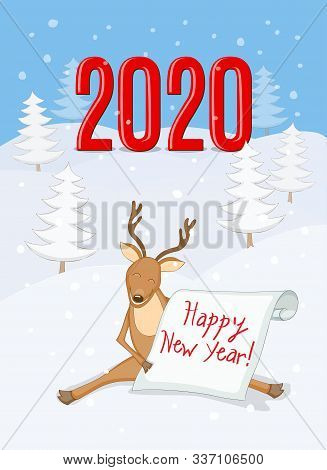 New Year 2020 Card With Smiling Cartoon  Reindeer, Isometric Red Numeric 2020 And Scroll With Handwr