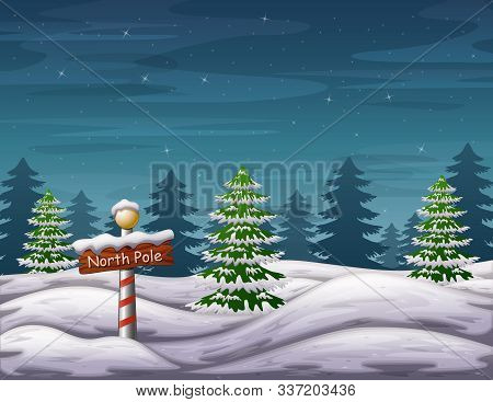 A North Pole Sign In The Woods Wonderland Winter Holiday