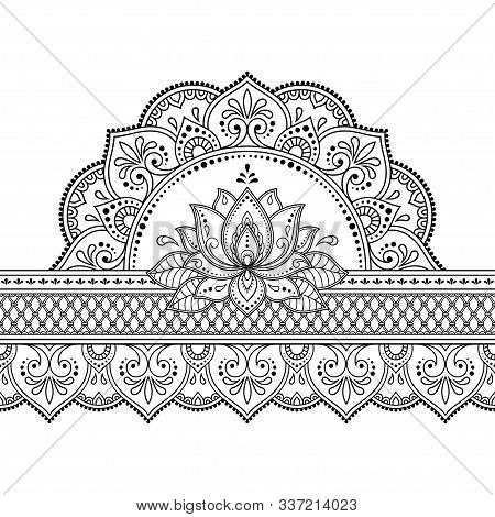 Seamless Borders With Mandala And Lotus Flower For Design, Application Of Henna, Mehndi And Tattoo.