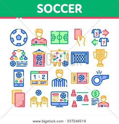Soccer Football Game Collection Icons Set Vector Thin Line. Soccer Playing Ball, Player And Arbitrat