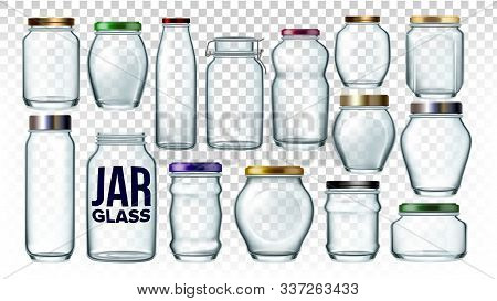 Glass Jars Collection In Different Form Set Vector. Empty Glass Bottles For Piled Nutrition Or Uncoo