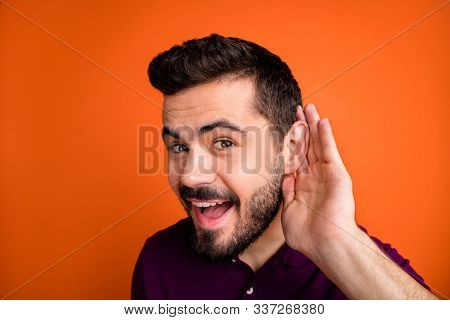 Close Up Photo Of Cheerful Handsome Interested Funny Man Eavesdropping Private Conversation Curiousl