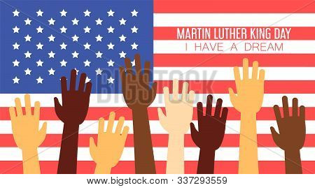 Martin Luther King National Day. I Have A Dream Poster. Celebration In America. Liberty And Human Ri
