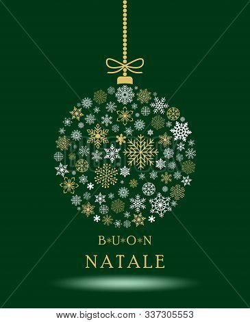Buon Natale Christmas Bauble Vector With Snowflakes And Italian Christmas Greetings On White Backgro