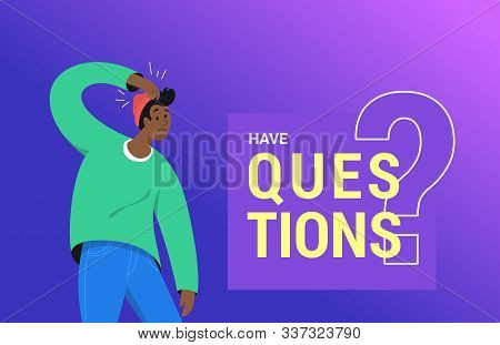 Confused African Man Need An Answer And Has Some Doubt. Vector Illustration Of Young Teenager Needs