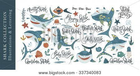 Happy Shark Flat Vector Clip Art Set With Lettering Text Quotes . Underwater Fish Animal Family Cute