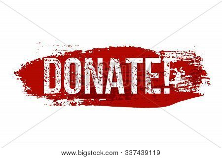 Donate Red Brush Website Button Illustration. Charitable Contribution, Benefaction 3d Vector Drawing