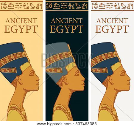 Set Of Vector Banners With Profile Of Nefertiti And Egyptian Hieroglyphs. Queen Of Ancient Egypt. Wi