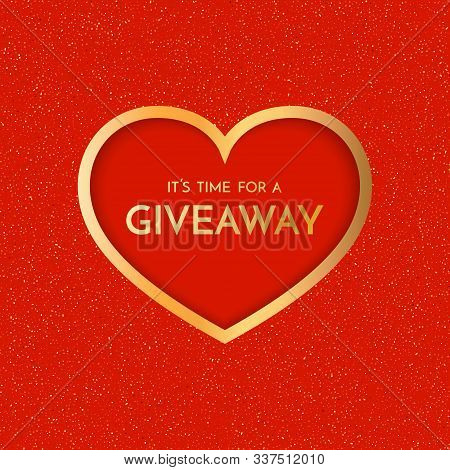 Giveaway Banner Template. Time For A Giveaway Phrase On Red Background. Valentines Day Giveaway.