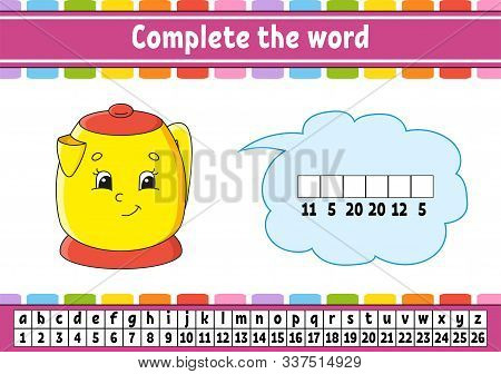 Complete The Words. Cipher Code. Learning Vocabulary And Numbers. Education Developing Worksheet. Ac