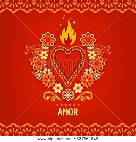 Happy Valentines Day, Feliz Dia De San Valentin. Greeting Card, Invitation With A Fiery Heart And Fl