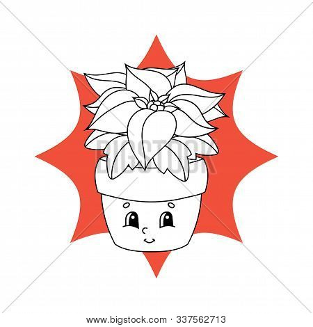 Poinsettia Flower In A Pot. Black And White Coloring Page For Children. Cute Cartoon Character. Flat