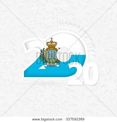 Happy New Year 2020 For San Marino On Snowflake Background. Greeting San Marino With New 2020 Year.