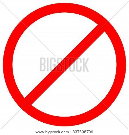 No Sign Empty Red Crossed Out Circle,not Allowed Sign,blank Prohibiting Symbol,vector Illustration,