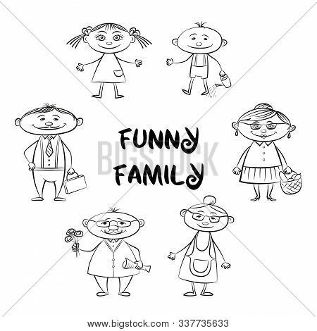 Funny Family, Set Of Cartoon Characters Mother, Father, Son, Daughter, Grandfather, Grandmother Blac