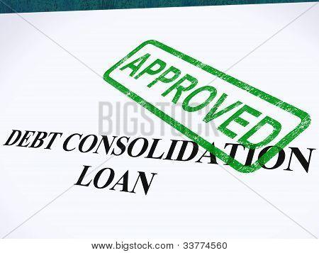 Schuldenkonsolidierung genehmigt Briefmarke zeigt Konsolidierte Darlehen vereinbart