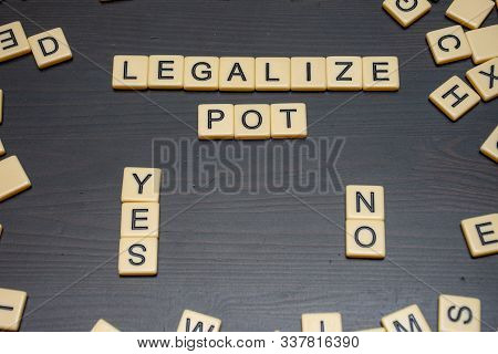 The Debate To Legalize Marijuana (cannabis Sativa), Weed, Cbd, Or Pot Is An Ongoing Issue In Canada
