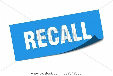 Recall Sticker. Recall Square Isolated Sign. Recall
