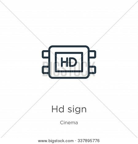 Hd Sign Icon. Thin Linear Hd Sign Outline Icon Isolated On White Background From Cinema Collection.