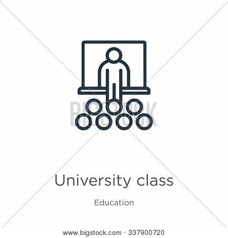 University Class Icon. Thin Linear University Class Outline Icon Isolated On White Background From E