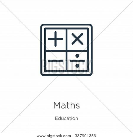 Maths Icon. Thin Linear Maths Outline Icon Isolated On White Background From Education Collection. L