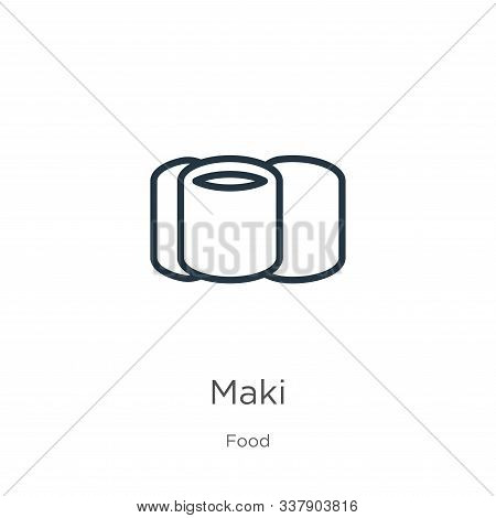Maki Icon. Thin Linear Maki Outline Icon Isolated On White Background From Food Collection. Line Vec