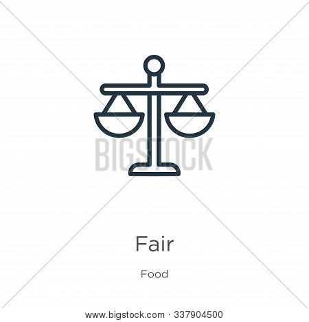 Fair Icon. Thin Linear Fair Outline Icon Isolated On White Background From Food Collection. Line Vec