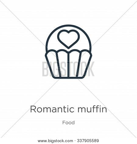 Romantic Muffin Icon. Thin Linear Romantic Muffin Outline Icon Isolated On White Background From Foo