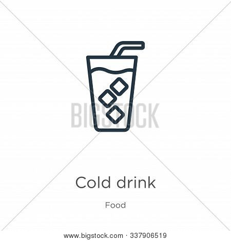 Cold Drink Icon. Thin Linear Cold Drink Outline Icon Isolated On White Background From Food Collecti