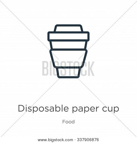 Disposable Paper Cup Icon. Thin Linear Disposable Paper Cup Outline Icon Isolated On White Backgroun