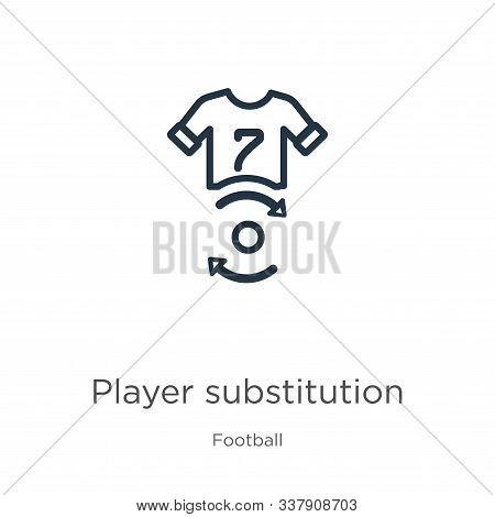 Player Substitution Icon. Thin Linear Player Substitution Outline Icon Isolated On White Background