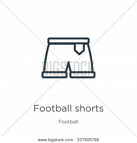 Football Shorts Icon. Thin Linear Football Shorts Outline Icon Isolated On White Background From Foo