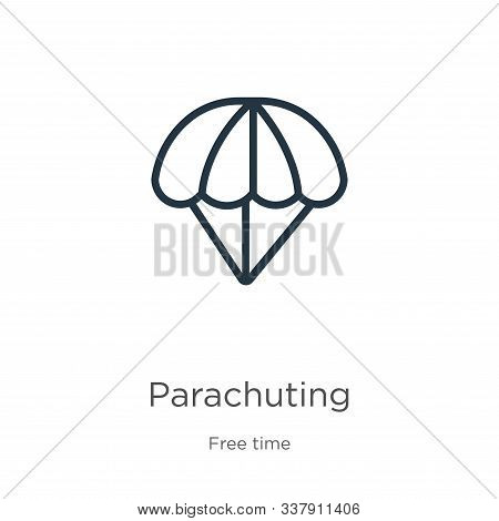 Parachuting Icon. Thin Linear Parachuting Outline Icon Isolated On White Background From Free Time C