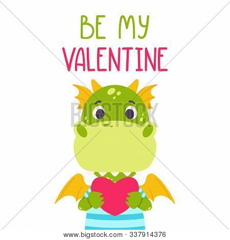 Be My Valentine Postcard With Dragon. 14 February Card. Festive Toothy Smiling Green Funny Dinosaur