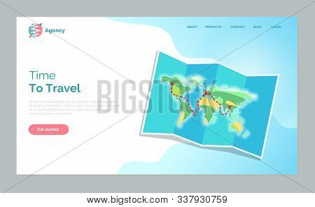 Time To Travel Vector, Map With Countries And Continents To Explore. Touristic Atlas Information Abo