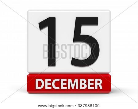 Red And White Calendar Icon From Cubes - The Fifteenth Of December - On A White Table - Internationa