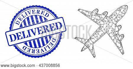 Vector Net Mesh Airplane Frame, And Delivered Blue Round Unclean Stamp. Hatched Frame Network Symbol