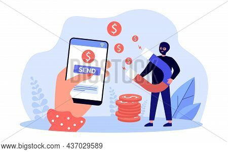 Hand Sending Money To Scammer Via Mobile Phone. Criminal Swindler With Magnet Attracting Money Flat