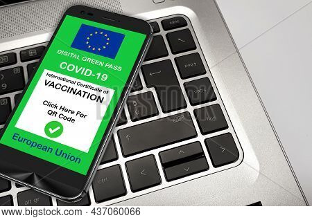 Covid-19 Green Pass. The Digital Green Pass Of The European Union On The Screen Of A Smartphone On T