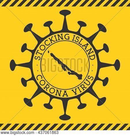 Corona Virus In Stocking Island Sign. Round Badge With Shape Of Virus And Stocking Island Map. Yello