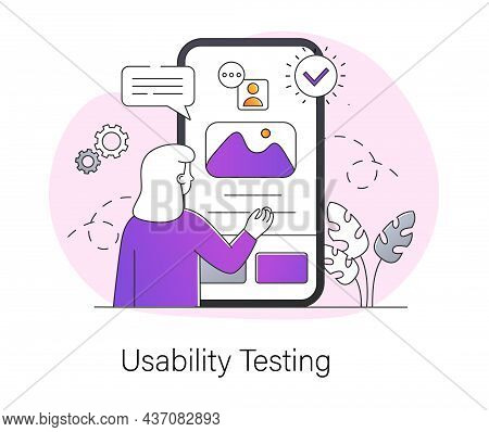 Usability Testing Concept. Woman Stands In Front Of Smartphone Screen And Checks Functions Of Applic