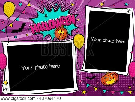 Comic Photo Frame In Pop Art Style For Halloween. Bright Page For Festive Photos. Template For The D