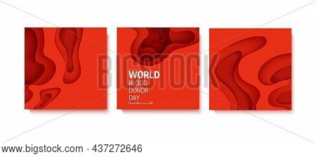 World Blood Donor Day Poster In Paper Cut Style. 3d Red Background With Liquid Waves. Vector Card Il