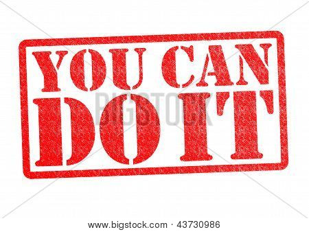 YOU CAN DO IT rubber stamp over a white background. poster
