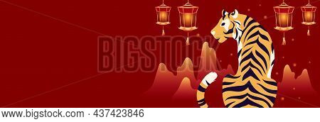 Template Design With Bengal Tiger, Chinese Lanterns And Mountains Silhouettes. Happy Chinese New Yea